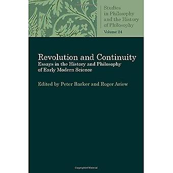 Revolution and Continuity: Essays in the History and Philosophy of Early Modern Science (Studies in Philosophy and the History of Philosophy)