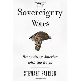 Las guerras de soberanía: Conciliación de Estados Unidos con el mundo