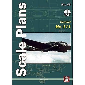 Scale Plans No. 48: Heinkel He 111: 2018 (Scale Plans)