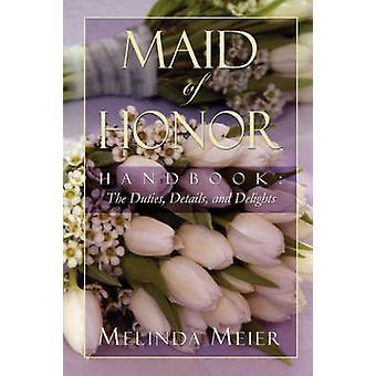 名誉のある女中ハンドブック職務詳細と快楽のマイヤー ・ メリンダ