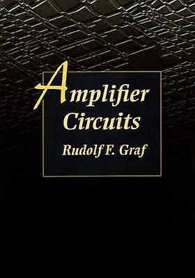 Amplifier Circuits by Graf & Rudolf