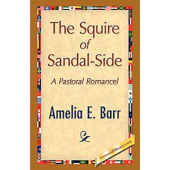 The Squire of SandalSide by Barr & Amelia E.