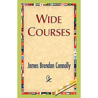 Wide Courses by Connolly & James Brendan