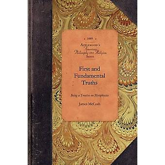 First and Fundamental Truths by James McCosh