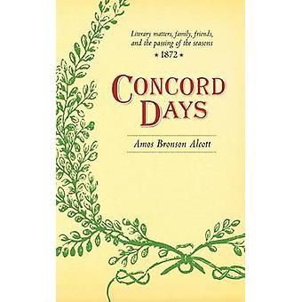 Concord Days by Alcott & Amos Bronson