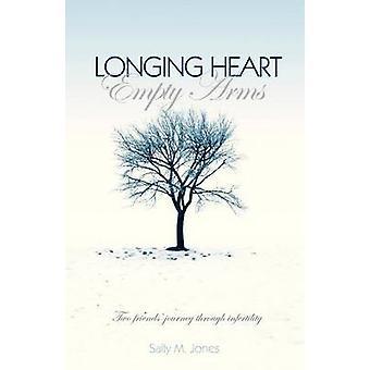 Sehnsucht Herz leer Arme von Jones & Sally M.