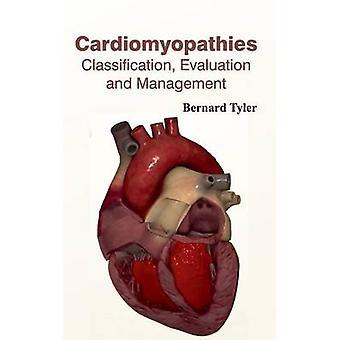 Kardiomyopathien Klassifizierung Bewertung und das Management von Tyler & Bernard