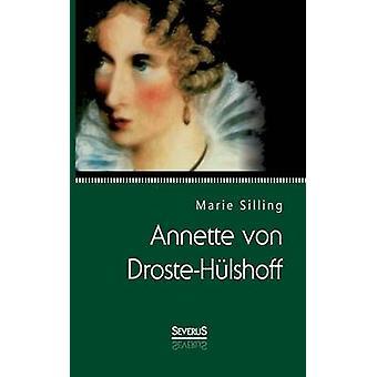Annette von DrosteHlshoff by Silling & Marie
