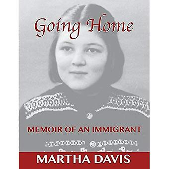 Going Home: Memoir of an Immigrant