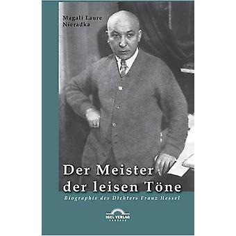Der Meister Der Leisen Tone by Nieradka & Magali Laure