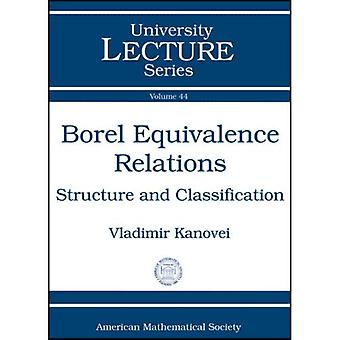 Borel Equivalence Relations: Structure and Classification