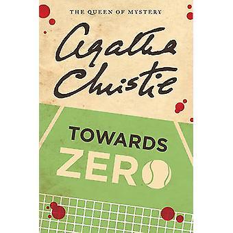 Towards Zero by Agatha Christie - 9780062073549 Book