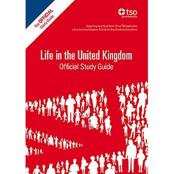 Life in the United Kingdom - Official Study Guide ([2013 ed]) by Great