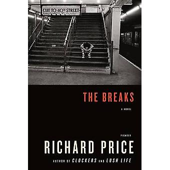 The Breaks by Richard Price - 9780312566517 Book