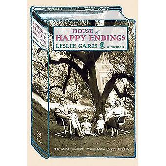 House of Happy Endings by Leslie Garis - 9780374531584 Book