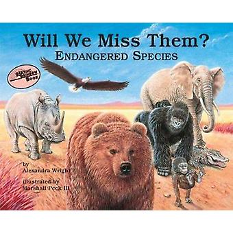 Will We Miss Them? - Endangered Species (Reading Rainbow Book) Book