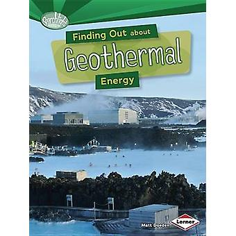 Finding Out about Geothermal Energy by Matt Doeden - 9781467745543 Bo