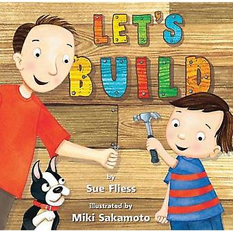 Let's Build! by Sue Fliess - 9781477847244 Book