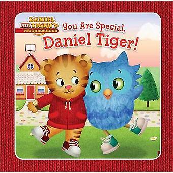 You Are Special - Daniel Tiger! by Angela C Santomero - Jason Fruchte