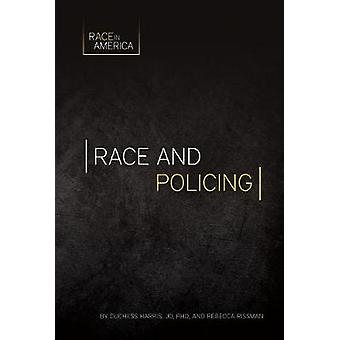 Race and Policing by Duchess Harris Phd - Jd - 9781532110351 Book