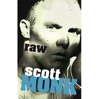 Raw by Scott Monk - 9781741660128 Book