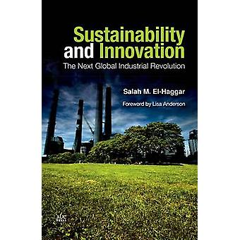 Sustainability and Innovation - The Next Global Industrial Revolution