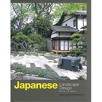 Japanese Landscape Design by Kohei Nobuhara - 9789881296801 Book
