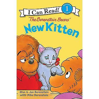 The Berenstain Bears' New Kitten by Stan Berenstain - Jan Berenstain