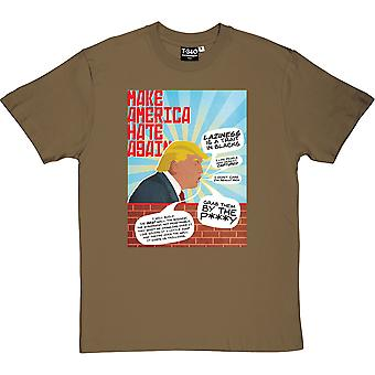 Make America Hate Again Men's T-Shirt