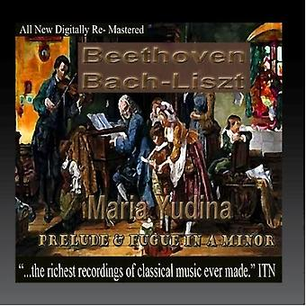 Beethoven / Bach / Yudina, Maria - Preludium och Fuga i en mindre [CD] USA import
