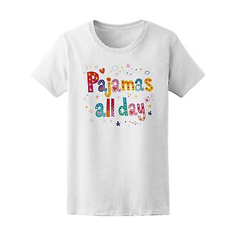 Pajamas All Day Quote Tee Women's -Image by Shutterstock