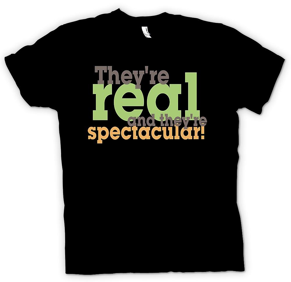 Mens T-shirt - They're real and they're spectacular!