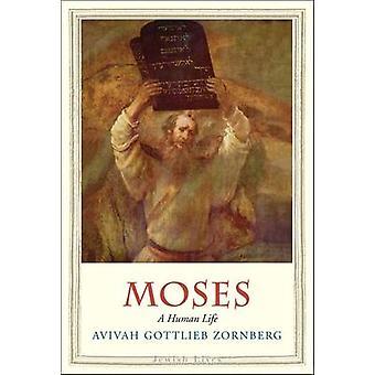 Moses - ein Menschenleben durch Avivah Gottlieb Zornberg - 9780300209624 Buch