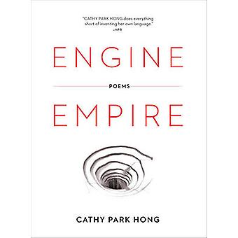 Engine Empire - Poems by Cathy Park Hong - 9780393346480 Book