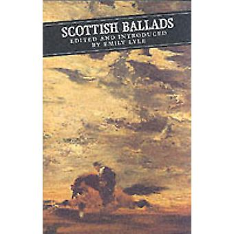 Scottish Ballads (Main ed) by Emily Lyle - 9780862414771 Book
