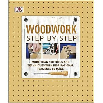 Woodwork Step by Step by DK - 9781409350989 Book