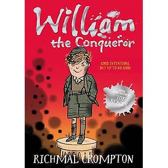 Wilhelm der Eroberer (Neuauflage) von Enid Crompton - Thomas Henr