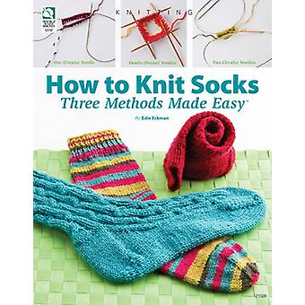 How to Knit Socks by Edie Eckman - 9781592172351 Book