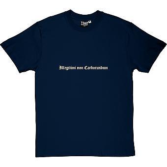 Camiseta de illegitimi no carborundo los hombres