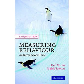Measuring Behaviour - An Introductory Guide (Updated edition) by Paul