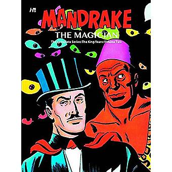 Mandrake the Magician - The Complete King Years - Volume 2 by Ray Baile