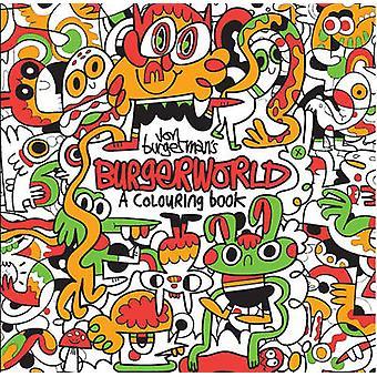 Burgerworld de Jon Burgerman - un livre à colorier par Jon Burgerman - 9781
