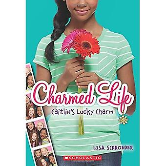 Caitlin's Lucky Charm (Charmed Life (Numbered))