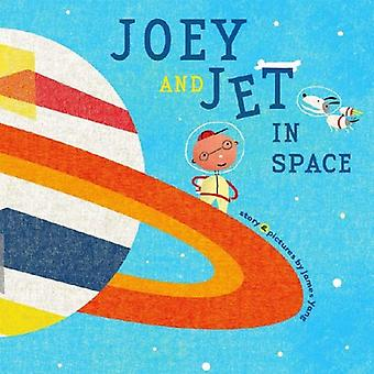 Joey and Jet in Space: (Richard Jackson Books (Atheneum Hardcover))