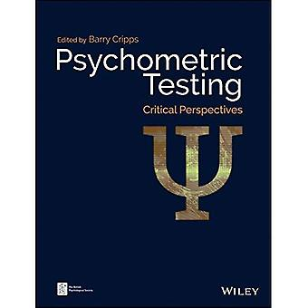 Psychometric Testing: Critical Perspectives