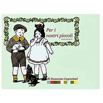 Per jeg Nostri Piccoli - Parte Terza/3 [ITA]