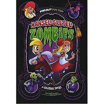 Hansel y Gretel y Zombies: Una novela gráfica (ahora a cuentos de hadas)