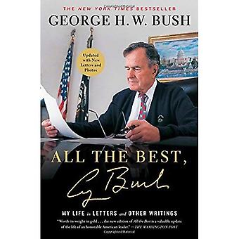 All the Best, George Bush: My Life in Letters and Other Writings