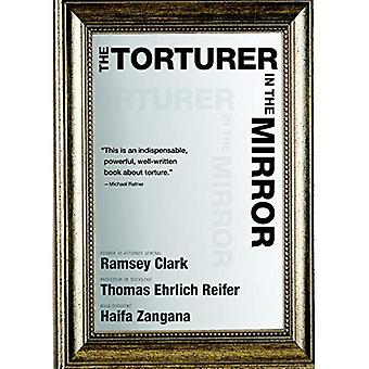 Torturer in the Mirror, The