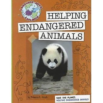 Att hjälpa utrotningshotade djur (Language Arts Explorer: rädda planeten)